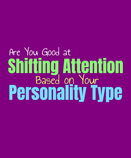 Are You Good at Shifting Attention, Based on Your Personality Type