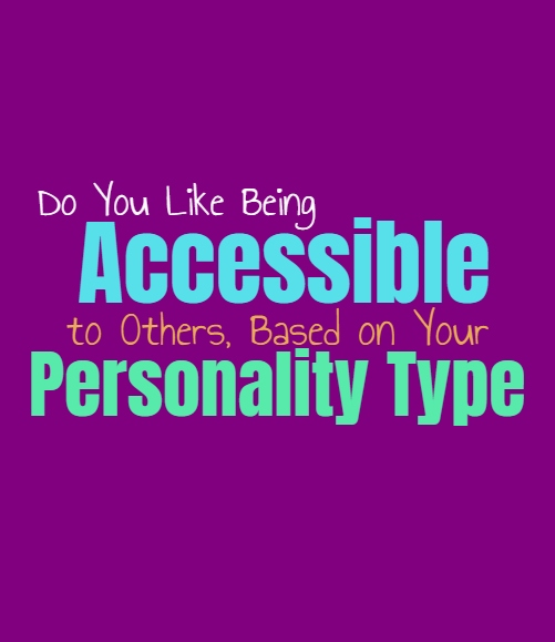 Do You Like Being Accessible to Others, Based on Your Personality Type