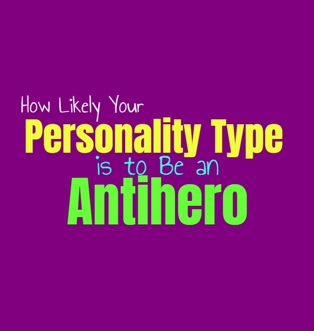 How Likely Your Personality Type is to Be an Antihero