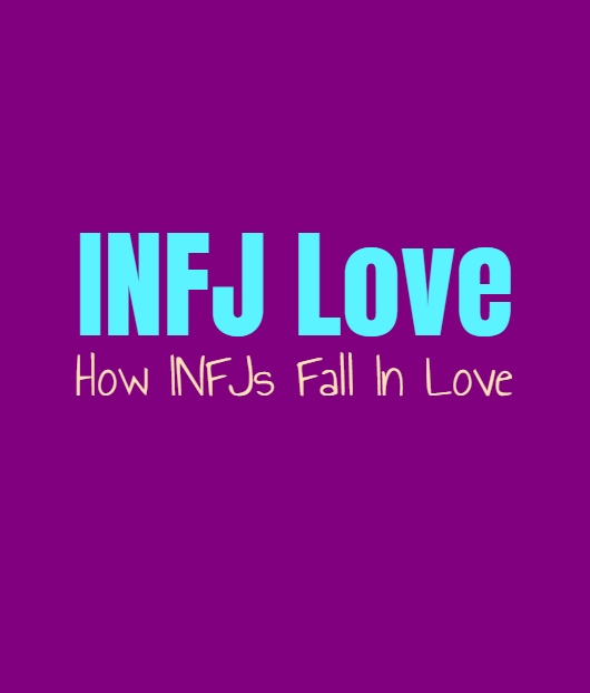INFJ Love: How INFJs Fall In Love