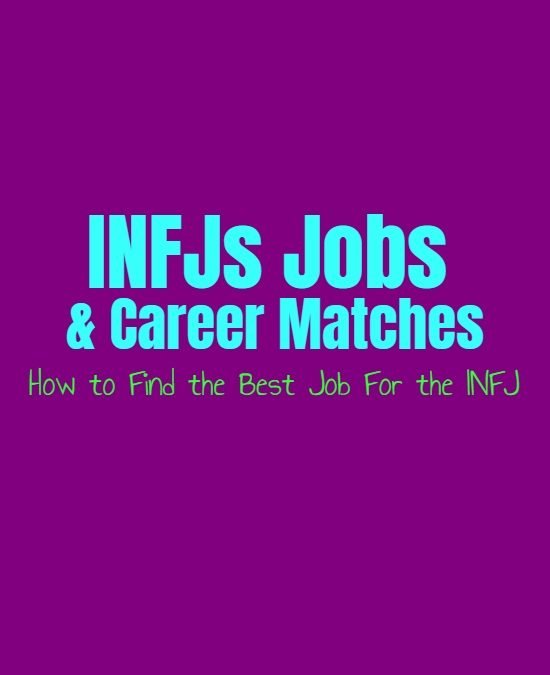 INFJs Jobs & Career Matches: How to Find the Best Job For the INFJ