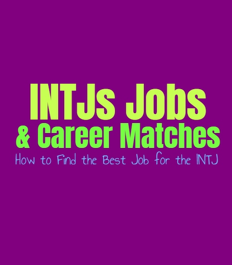 INTJs Jobs & Career Matches: How to Find the Best Job for the INTJ