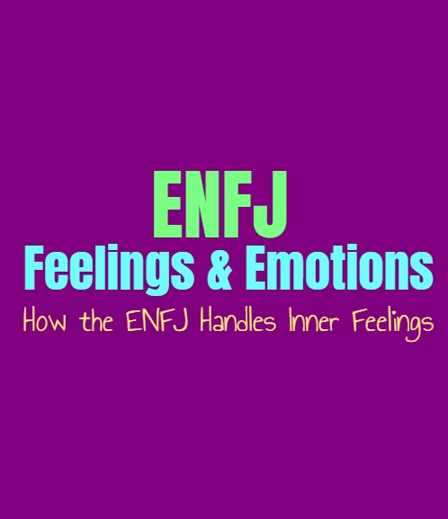 ENFJ Feelings & Emotions: How the ENFJ Handles Inner Feelings