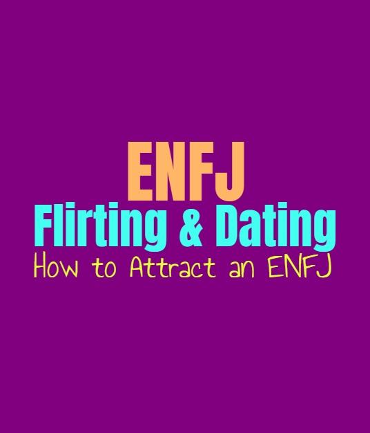 ENFJ Flirting & Dating: How to Attract an ENFJ