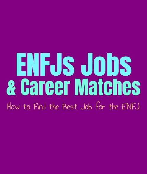 ENFJs Jobs & Career Matches: How to Find the Best Job for the ENFJ