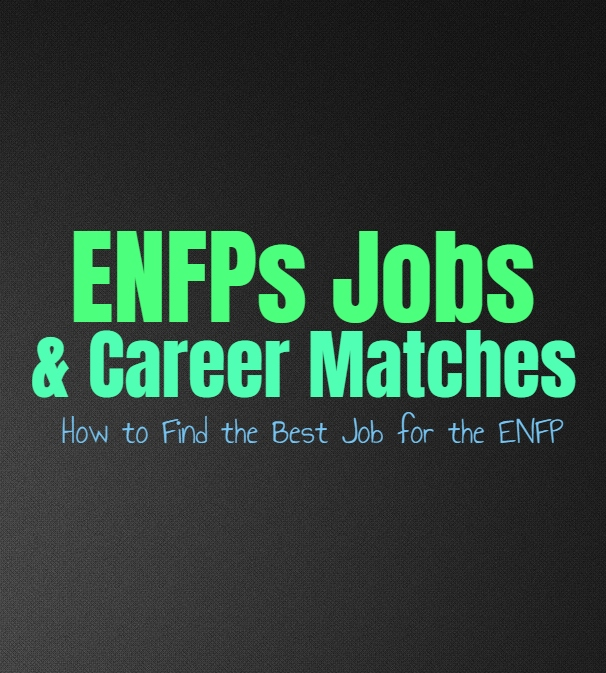 ENFPs Jobs & Career Matches: How to Find the Best Job for the ENFP