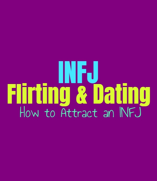 INFJ Flirting & Dating: How to Attract an INFJ