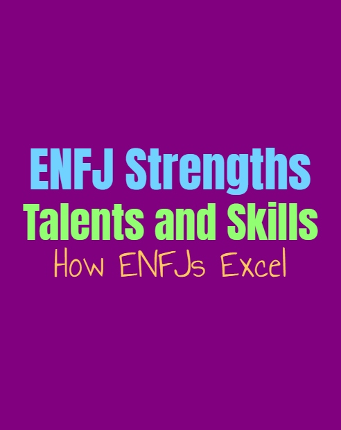 ENFJ Strengths, Talents and Skills: How ENFJs Excel