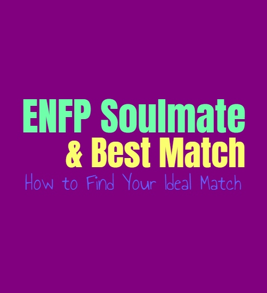 ENFP Soulmate & Best Match: How to Find Your Ideal Match