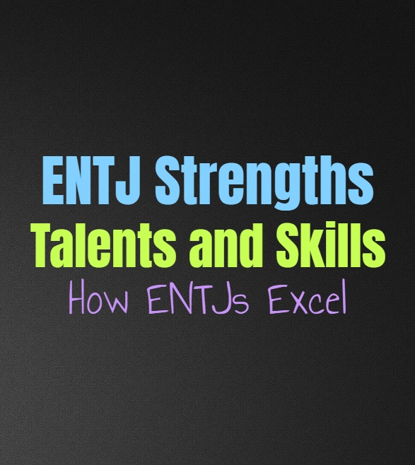 ENTJ Strengths, Talents and Skills: How ENTJs Excel