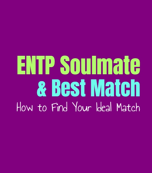 ENTP Soulmate & Best Match: How to Find Your Ideal Match