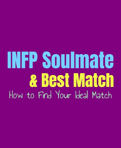INFP Soulmate & Best Match: How to Find Your Ideal Match