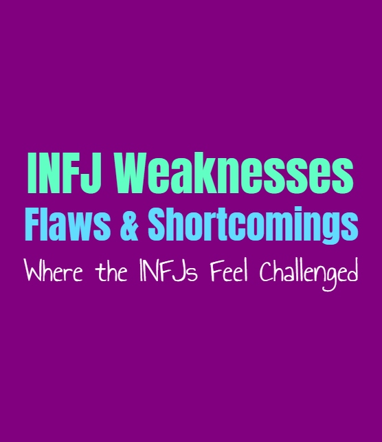 INFJ Weaknesses, Flaws and Shortcomings: Where the INFJs Feel Challenged