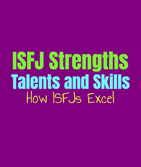 ISFJ Strengths, Talents and Skills: How ISFJs Excel
