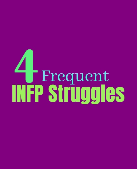 4 Frequent INFP Struggles Which They Experience In Life