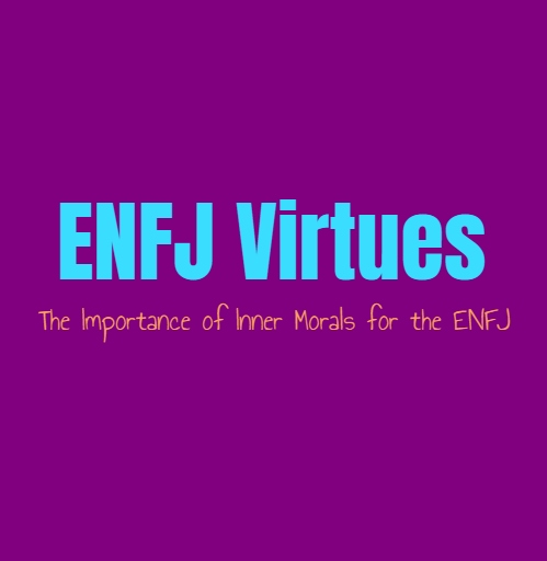 ENFJ Virtues: The Importance of Inner Morals for the ENFJ