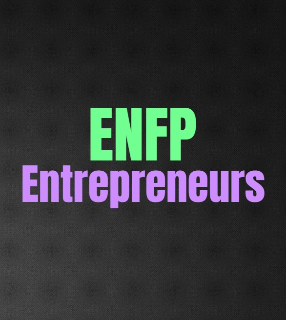 ENFP Entrepreneurs: The Pros and Cons of Being an ENFP Entrepreneur