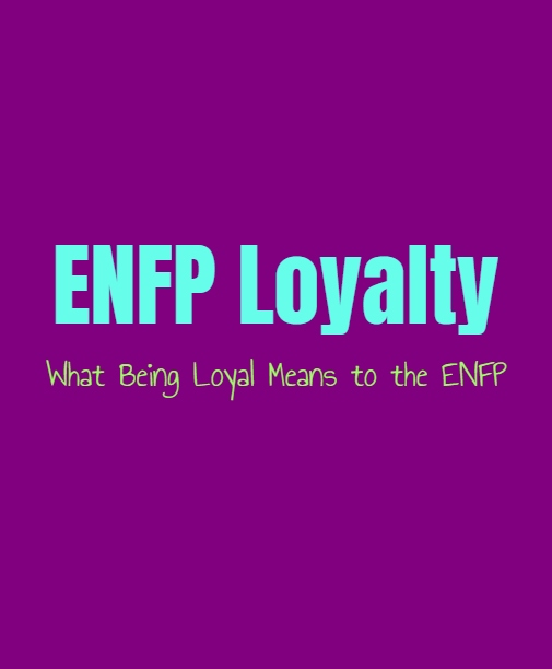 ENFP Loyalty: What Being Loyal Means to the ENFP
