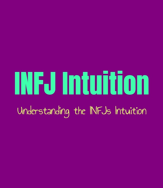 INFJ Intuition: Understanding the INFJs Sense of Intuition