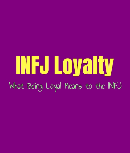 INFJ Loyalty: What Being Loyal Means to the INFJ