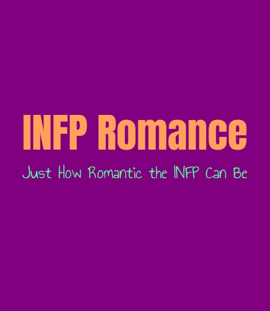 INFP Romance: Just How Romantic the INFP Can Be