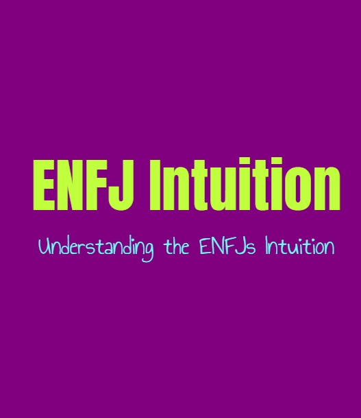 ENFJ Intuition: Understanding the ENFJs Sense of Intuition