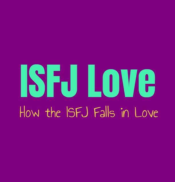 ISFJ Love: How the ISFJ Falls in Love