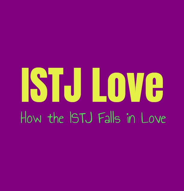 ISTJ Love: How the ISTJ Falls in Love