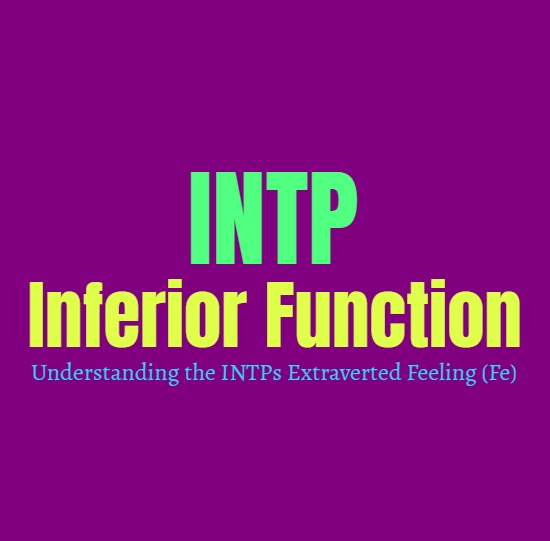 INTP Inferior Function: Understanding the INTPs Extraverted Feeling (Fe)