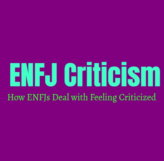 ENFJ Criticism: How ENFJs Deal with Feeling Criticized