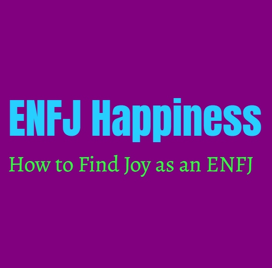 ENFJ Guide to Happiness: How to Find Joy as an ENFJ