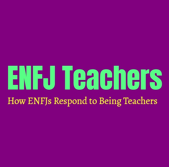 ENFJ Teachers: How ENFJs Respond to Being Teachers