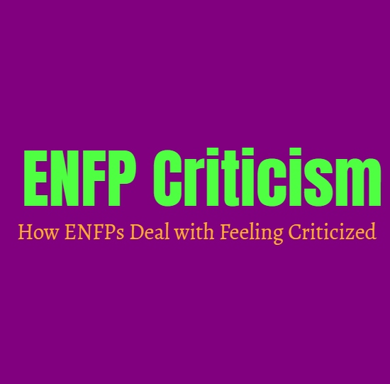 ENFP Criticism: How ENFPs Deal with Feeling Criticized