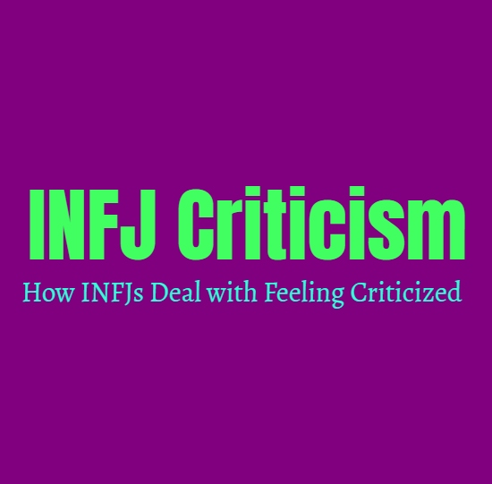 INFJ Criticism: How INFJs Deal with Feeling Criticized