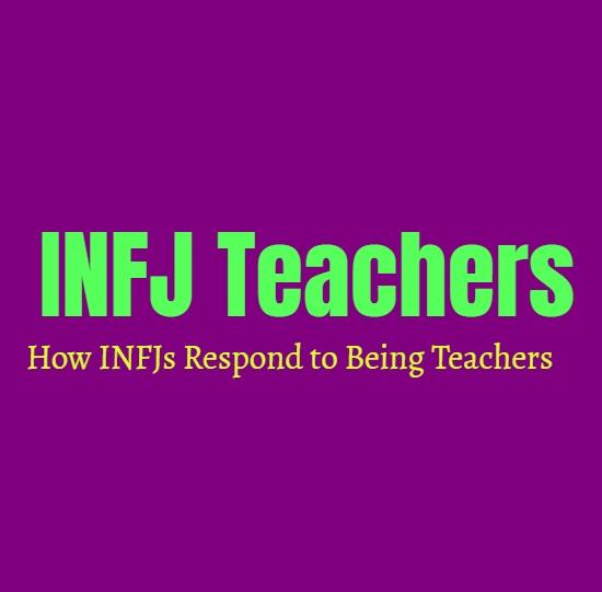 INFJ Teachers: How INFJs Respond to Being Teachers