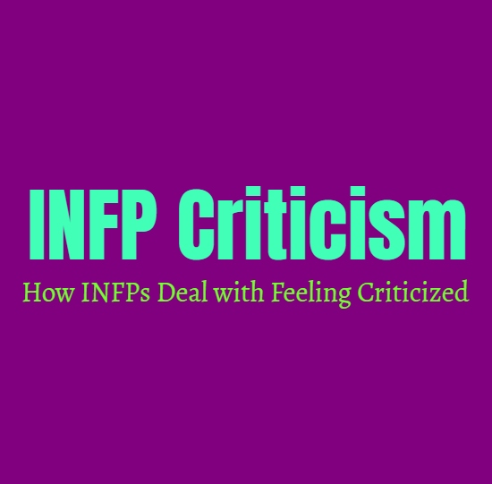 INFP Criticism: How INFPs Deal with Feeling Criticized