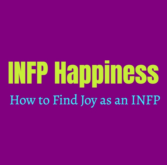 INFP Guide to Happiness: How to Find Joy as an INFP