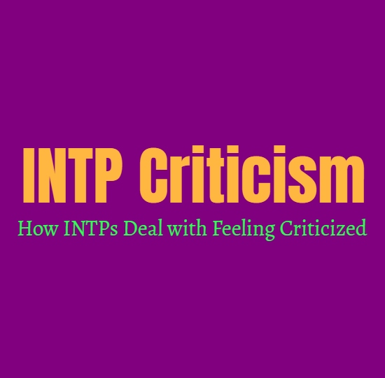 INTP Criticism: How INTPs Deal with Feeling Criticized
