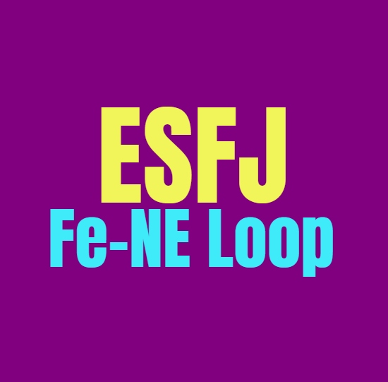 ESFJ Fe-Ne Loop: What It Means and How to Break Free