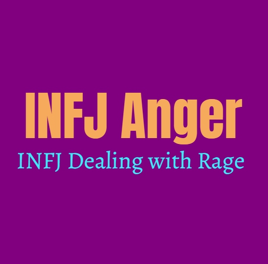 INFJ Anger: INFJ Dealing with Rage