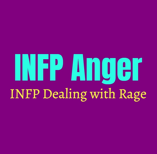 INFP Anger: INFP Dealing with Rage