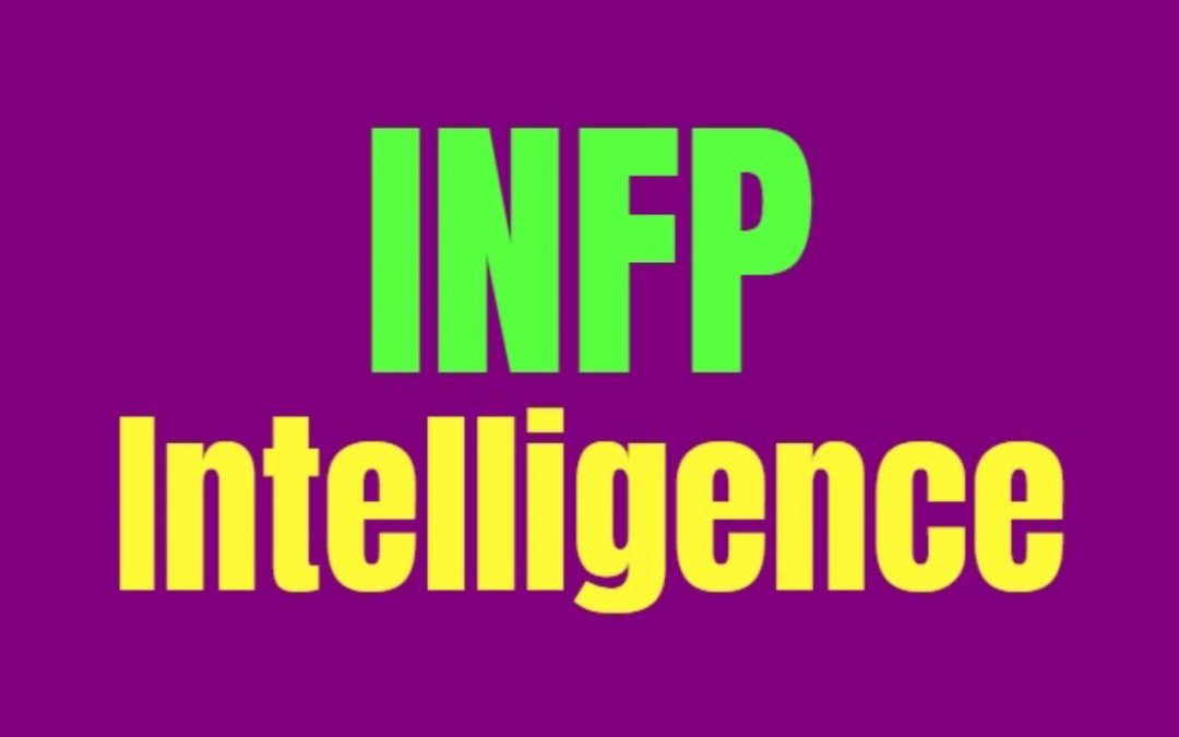INFP Intelligence: How INFPs Are Smart