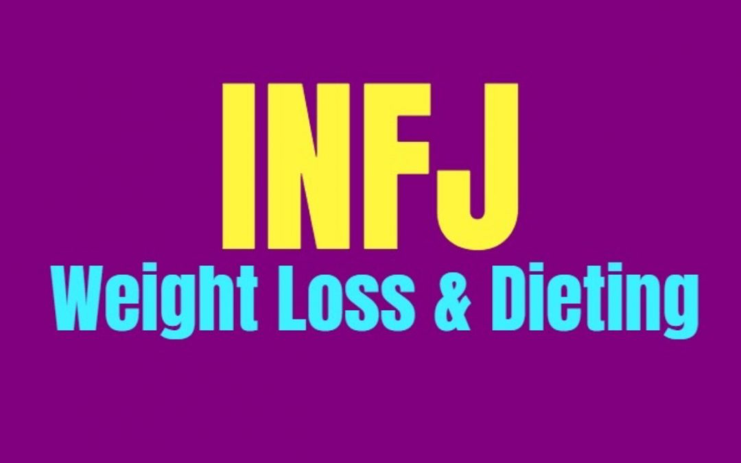 INFJ Weight Loss & Dieting: How to Burn Fat