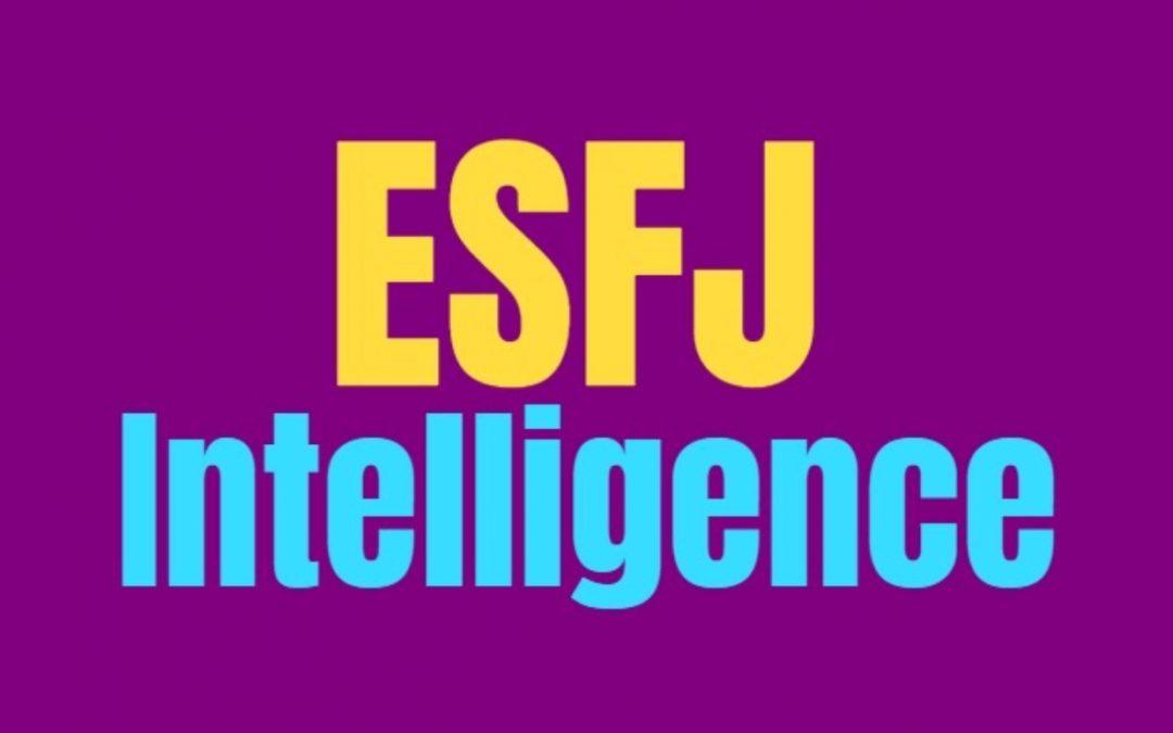 ESFJ Intelligence: How ESFJs Are Smart
