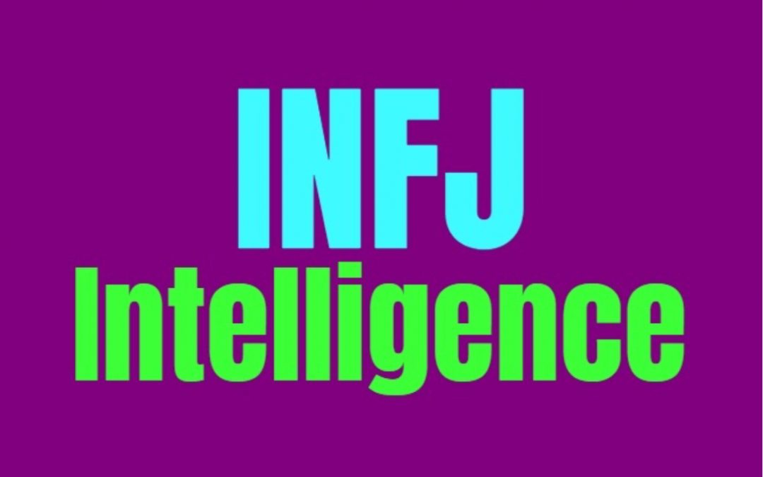 INFJ Intelligence: How INFJs Are Smart