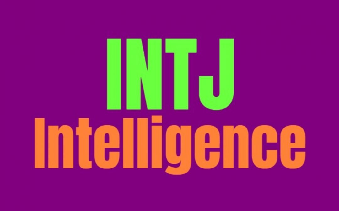 INTJ Intelligence: How INTJs Are Smart