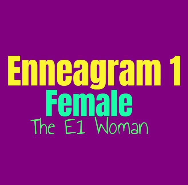 Enneagram Type 1 Female: The Enneagram Type One Woman