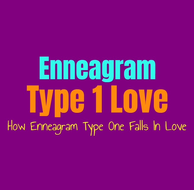 Enneagram Type 1 Love: How Enneagram Type One Falls In Love