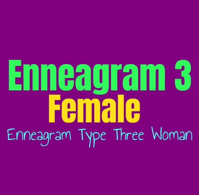 Enneagram Type 3 Female: The Enneagram Type Three Woman