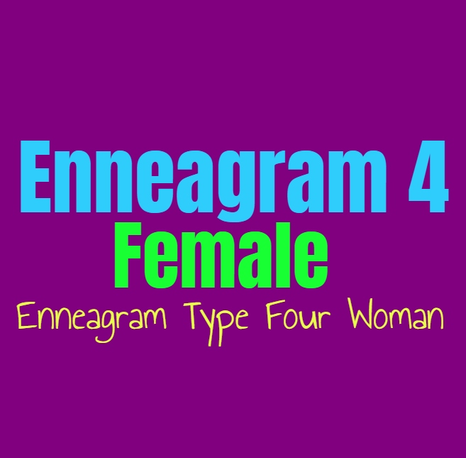 Enneagram Type 4 Female: The Enneagram Type Four Woman